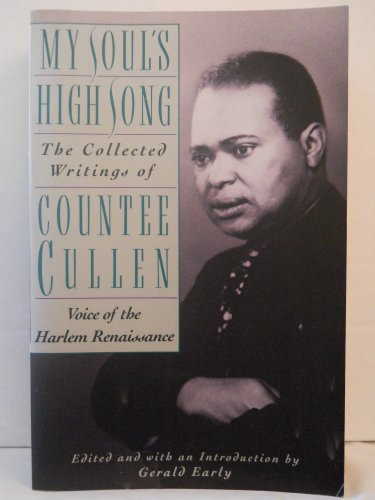9780385412957: My Soul's High Song: The Collected Writings of Countee Cullen, Voice of the Harlem Renaissance