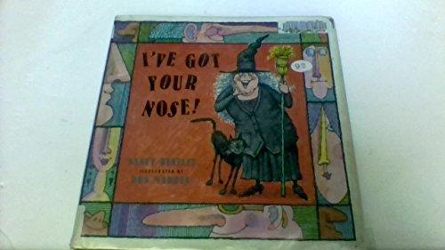 I've Got Your Nose!: Bentley, Nancy