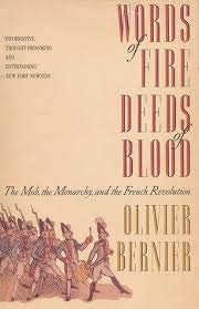 9780385413336: Words of Fire, Deeds of Blood: The Mob, the Monarchy, and the French Revolution