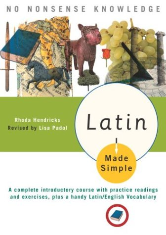 9780385413398: Latin Made Simple: A complete introductory course with practice readings and exercises, plus a handy Latin/English vocabulary