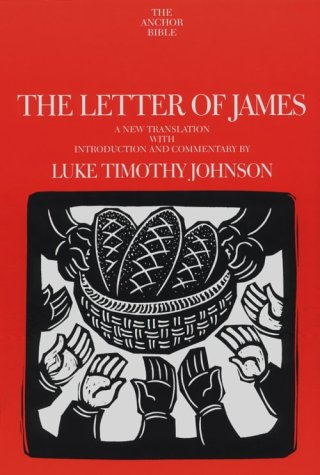 9780385413602: The Letter of James: A New Translation with Introduction and Commentary (Anchor Bible, Vol 37A)