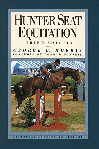 9780385413688: Hunter Seat Equitation: Third Edition