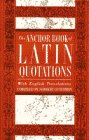 The Anchor Book of Latin Quotations with English Translations