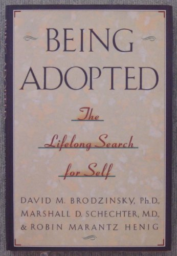 9780385414029: Being Adopted: The Lifelong Search for Self