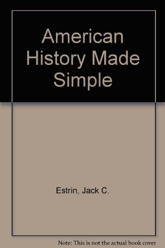 9780385414296: American History Made Simple
