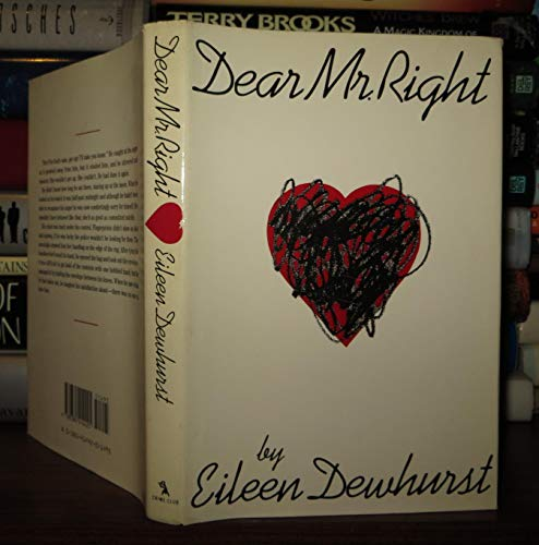 Dear Mr. Right: Dewhurst, Eileen