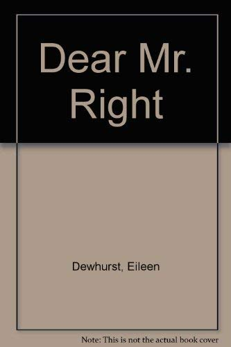 9780385414425: Dear Mr. Right