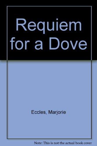 9780385414678: Requiem for a Dove