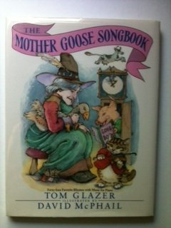 Mother Goose Songbook, The: Tom Glazer