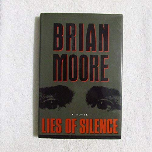 LIES OF SILENCE: Moore, Brian