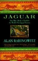 9780385415194: Jaguar: One Man's Battle to Establish the World's First Jaguar Preserve