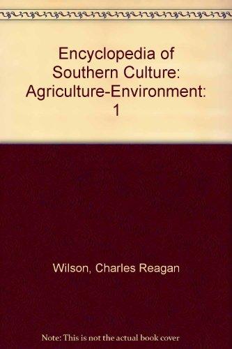 Encyclopedia of Southern Culture, Vol. 1: Charles Reagan Wilson