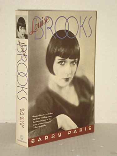 Louise Brooks 9780385415590 Biography of the noted silent film star of two continents, who dazzled audiences, conversation, and memory