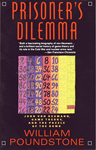 9780385415804: Prisoner's Dilemma/John Von Neumann, Game Theory and the Puzzle of the Bomb
