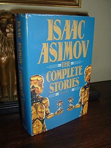9780385416061: Isaac Asimov: The Complete Stories Volume 1