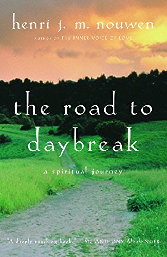The Road to Daybreak: A Spiritual Journey