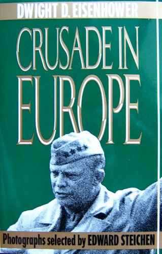 Crusade In Europe (9780385416191) by Dwight D. Eisenhower