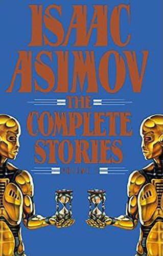 9780385416276: Isaac Asimov: The Complete Stories, Vol. 1