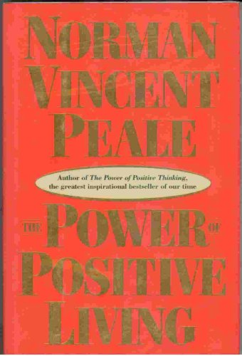9780385416351: The Power of Positive Living