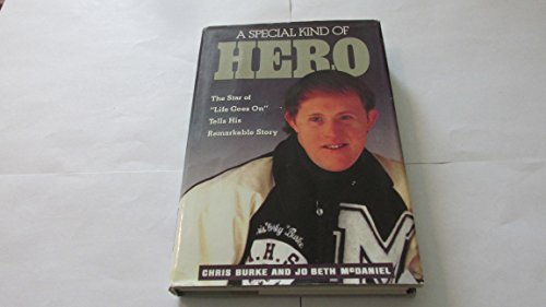 "A Special Kind of Hero: The Star of ""Life Goes On"" Tells His Rermarkable Story - Chris ..."