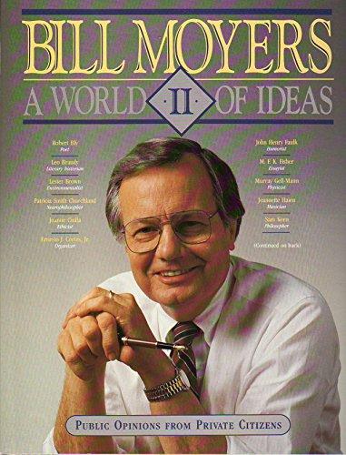 A World of Ideas II: Public Opinions: Moyers, Bill D.;