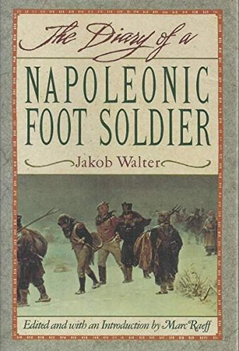 9780385416962: Diary of a Napoleonic Foot Soldier