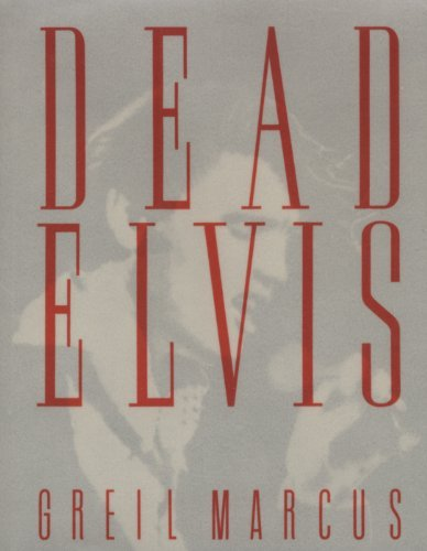 9780385417181: Dead Elvis: A Chronicle of a Cultural Obsession