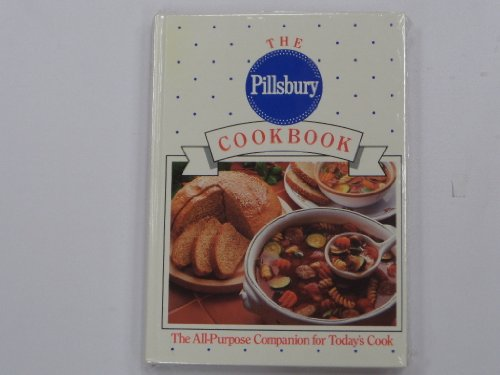 The Pillsbury Cookbook: The All-Purpose Companion for Today's Cook (0385417233) by Pillsbury