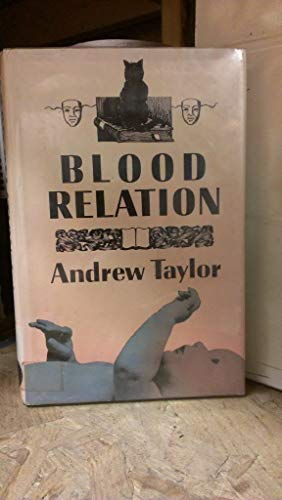 Blood Relation: Taylor, Andrew