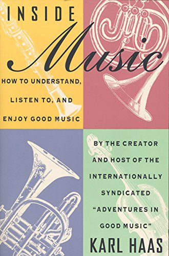 9780385417747: Inside Music: How to Understand, Listen to, and Enjoy Good Music