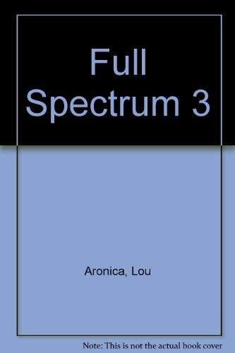 9780385418010: Full Spectrum 3