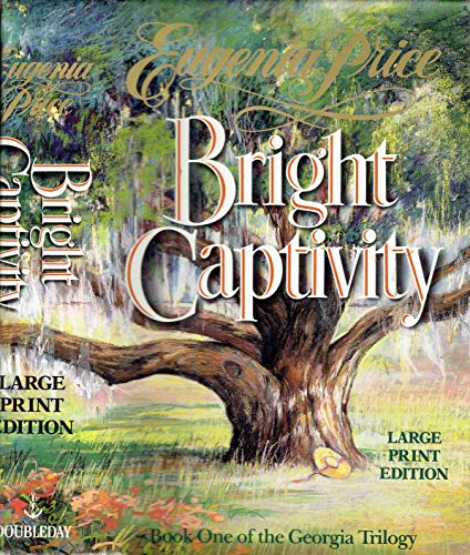 9780385418232: Bright Captivity (Bantam/Doubleday/Delacorte Press Large Print Collection)