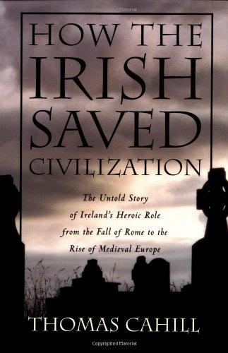 9780385418485: How the Irish Saved Civilization (Hinges of History)