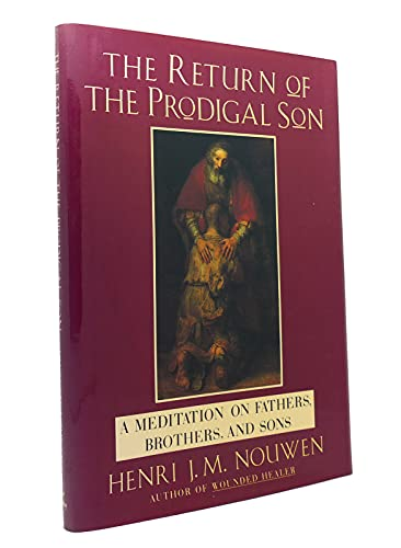 9780385418676: The Return Of The Prodigal Son