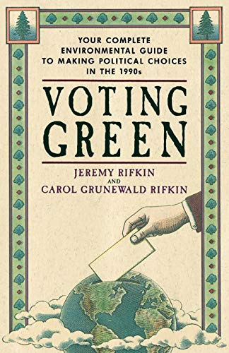 9780385419178: Voting Green: Your Complete Environmental Guide to Making Political Choices in the 90s