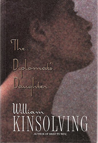 The Diplomat's Daughter: Kinsolving, William