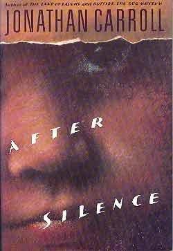 After Silence: Carroll, Jonathan