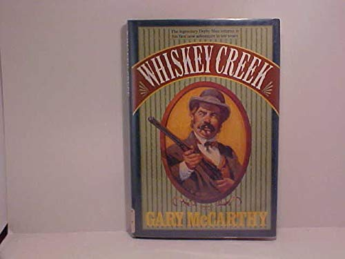 WHISKEY CREEK (A Double d Western): Gary McCarthy