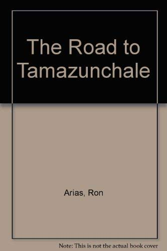Road to Tamazunchale, The: Arias, Ron