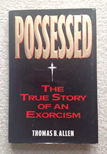 9780385420341: Possessed: The True Story of an Exorcism