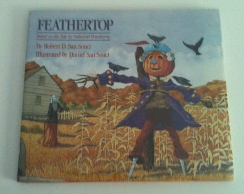Feathertop : Based on the Tale By Nathaniel Hawthorne