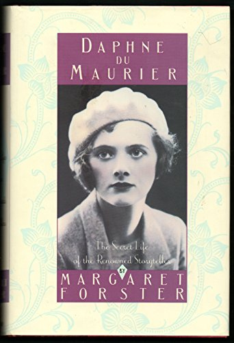 9780385420686: Daphne Du Maurier: The Secret Life of the Renowned Storyteller