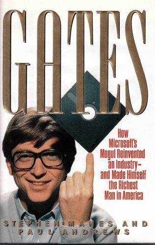 9780385420754: Gates: How Microsoft's Mogul Reinvented an Industry-And Made Himself the Richest Man in America