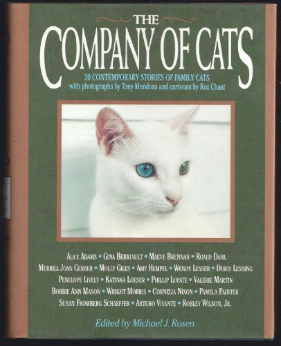 The Company of Cats: 20 Contemporary Stories: Rosen, Michael J.
