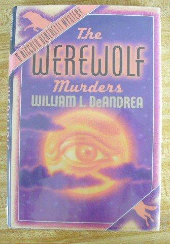 Werewolf Murders, The: William L. Deandrea