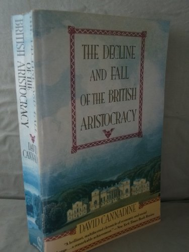 9780385421034: Decline & Fall of the British Aristocracy