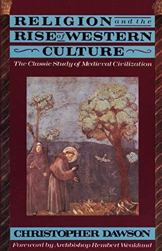 9780385421102: Religion and Rise of Western Culture