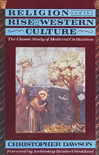 9780385421102: Religion and the Rise of Western Culture: The Classic Study of Medieval Civilization