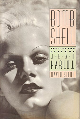 Bombshell - The Life and Death of Jean Harlow - Stenn, David