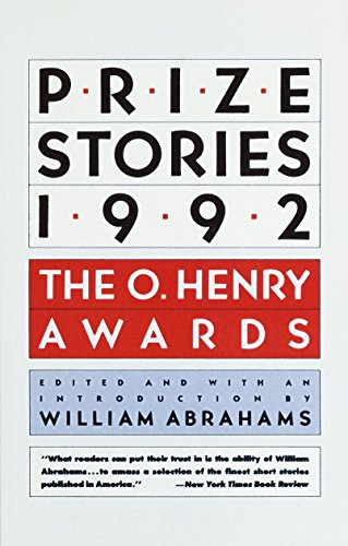 Prize Stories 1992: The O. Henry Awards (Pen / O. Henry Prize Stories) (0385421923) by William Abrahams